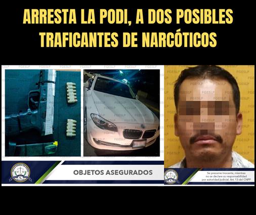 ARRESTA LA PODI, A DOS POSIBLES TRAFICANTES DE NARCÓTICOS