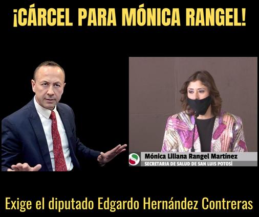 ¡CÁRCEL PARA MÓNICA RANGEL!