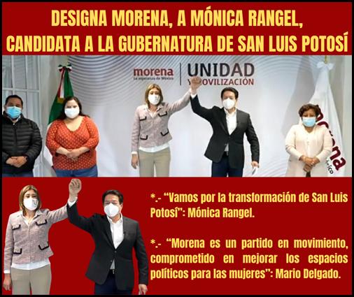 DESIGNA MORENA, A MÓNICA RANGEL, CANDIDATA A LA GUBERNATURA DE SAN LUIS POTOSÍ