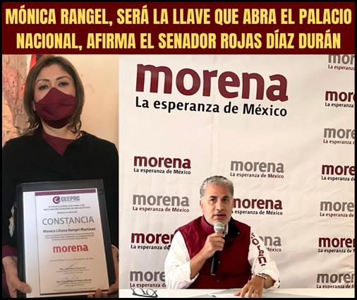 MÓNICA RANGEL, SERÁ LA LLAVE QUE ABRA EL PALACIO NACIONAL, AFIRMA EL SENADOR ROJAS DÍAZ DURÁN