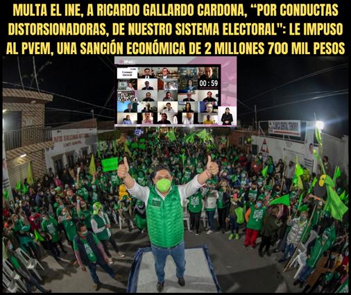 """MULTA EL INE, A RICARDO GALLARDO CARDONA, """"POR CONDUCTAS DISTORSIONADORAS, DE NUESTRO SISTEMA ELECTORAL"""""""