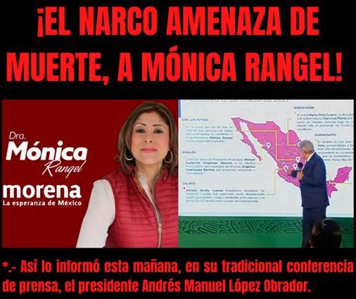 ¡EL NARCO AMENAZA DE MUERTE, A MÓNICA RANGEL¡