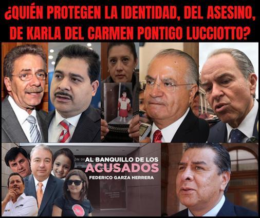 ¿QUIÉN PROTEGEN LA IDENTIDAD, DEL ASESINO, DE KARLA DEL CARMEN PONTIGO LUCCIOTTO?