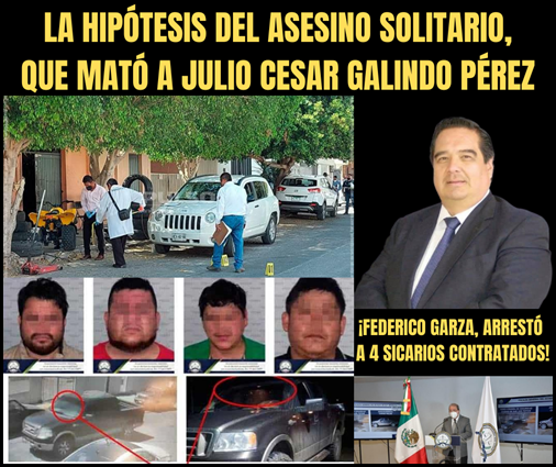 LA HIPÓTESIS DEL ASESINO SOLITARIO, QUE MATÓ A JULIO CESAR GALINDO PÉREZ