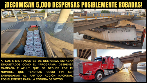 ¡DECOMISAN 5,000 DESPENSAS POSIBLEMENTE ROBADAS!