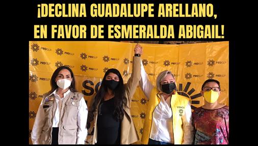 ¡DECLINA GUADALUPE ARELLANO, EN FAVOR DE ESMERALDA ABIGAIL!