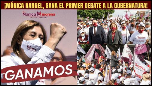 ¡MÓNICA RANGEL, GANA EL PRIMER DEBATE A LA GUBERNATURA!