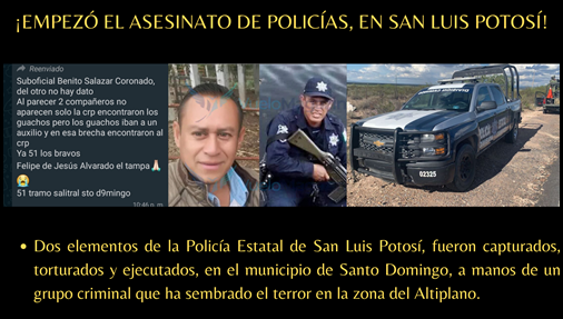 ¡EMPEZÓ EL ASESINATO DE POLICÍAS EN SAN LUIS POTOSÍ!