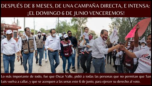 DESPUÉS DE 8 MESES, DE UNA CAMPAÑA DIRECTA, E INTENSA: ¡EL DOMINGO 6 DE JUNIO VENCEREMOS!