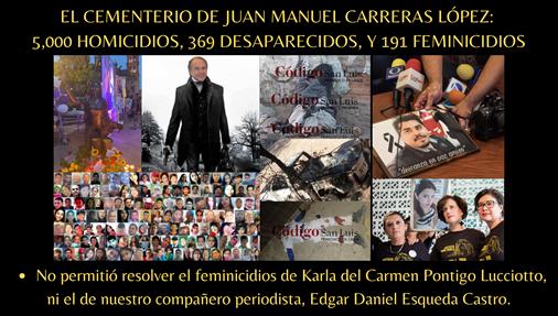 EL CEMENTERIO DE JUAN MANUEL CARRERAS LÓPEZ: 5,000 HOMICIDIOS, 369 DESAPARECIDOS, Y 191 FEMINICIDIOS
