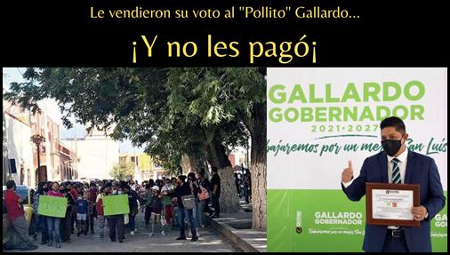 """Le vendieron su voto al """"Pollito"""" Gallardo... ¡Y no les ha pagado¡"""