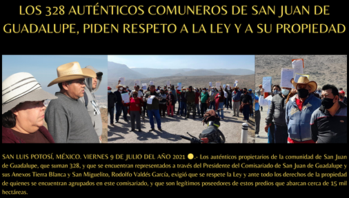 LOS 328 AUTENTICOS COMUNEROS DE SAN JUAN DE GUADALUPE, PIDEN RESPETO A LA LEY Y A SU PROPIEDAD