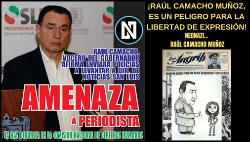 ¡RAÚL CAMACHO MUÑOZ, ES UN PELIGRO PARA LA LIBERTAD DE EXPRESIÓN!