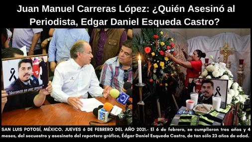 ¿Quién Asesinó al Periodista, Edgar Daniel Esqueda Castro?