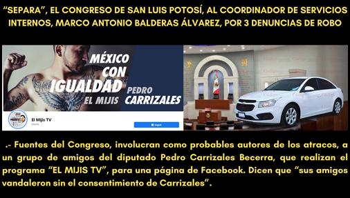 """""""SEPARA"""", EL CONGRESO DE SAN LUIS POTOSÍ, AL COORDINADOR DE SERVICIOS INTERNOS, MARCO ANTONIO BALDERAS ÁLVAREZ"""